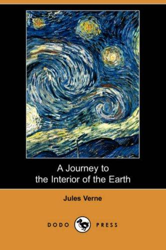 Download A Journey to the Interior of the Earth (Dodo Press)