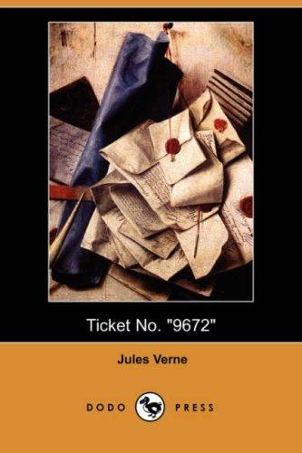"Download Ticket No. ""9672"" (Dodo Press)"