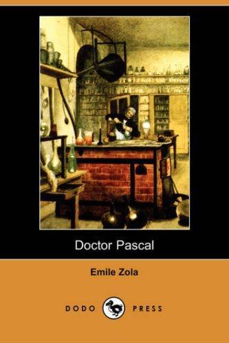 Doctor Pascal (Dodo Press)