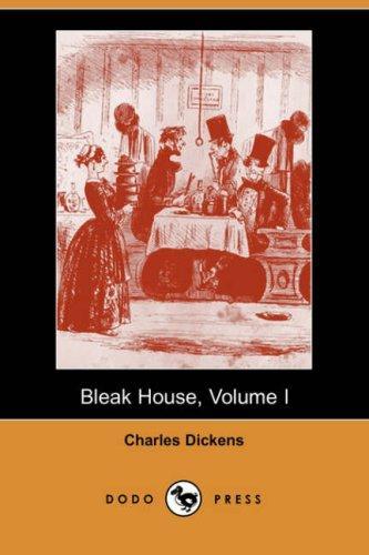 Download Bleak House, Volume I (Dodo Press)