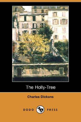 The Holly-Tree (Dodo Press)