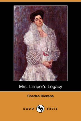 Download Mrs. Lirriper's Legacy (Dodo Press)