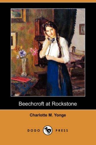 Download Beechcroft at Rockstone (Dodo Press)