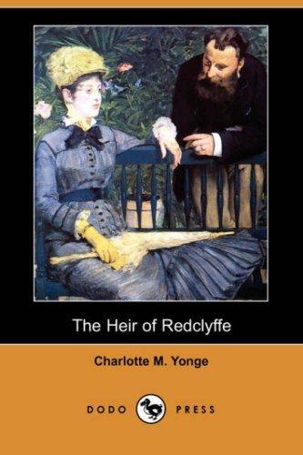 The Heir of Redclyffe (Dodo Press)