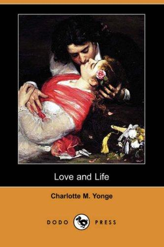 Download Love and Life (Dodo Press)
