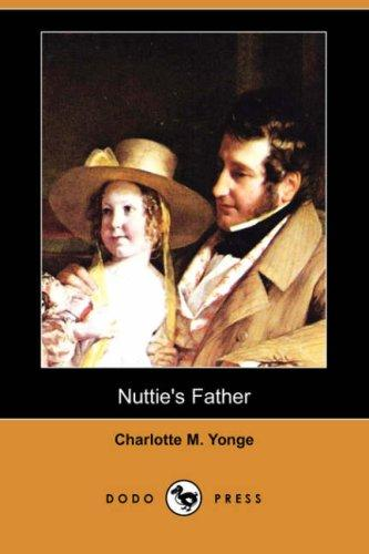 Download Nuttie's Father (Dodo Press)
