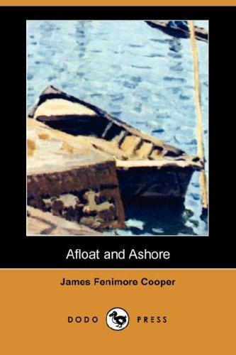 Download Afloat and Ashore (Dodo Press)