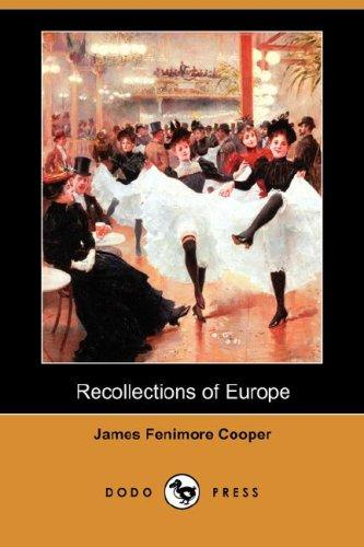 Download Recollections of Europe (Dodo Press)