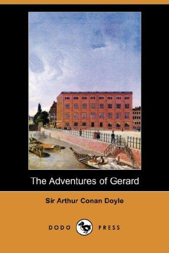 Download The Adventures of Gerard (Dodo Press)