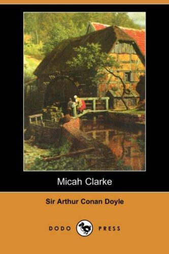 Micah Clarke (Dodo Press)