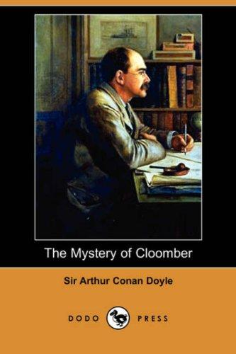 The Mystery of Cloomber (Dodo Press)