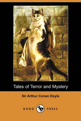 Tales of Terror and Mystery (Dodo Press)