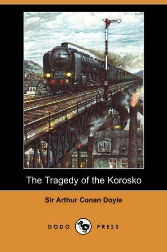 The Tragedy of the Korosko (Dodo Press)