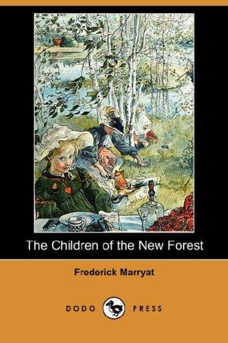 Download The Children of the New Forest (Dodo Press)