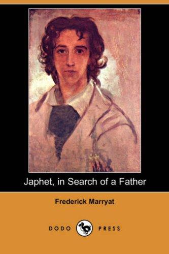 Japhet, in Search of a Father (Dodo Press)