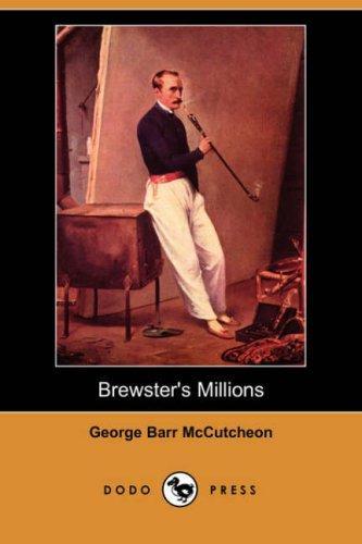 Brewster's Millions (Dodo Press)