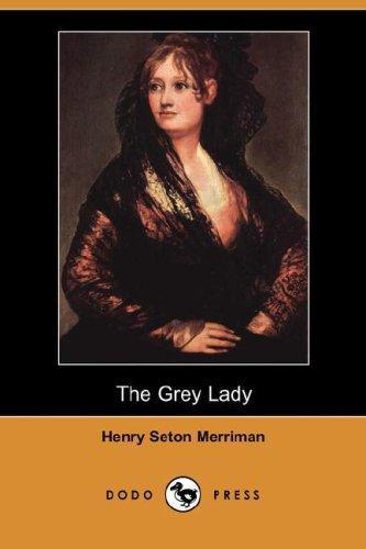 The Grey Lady (Dodo Press)