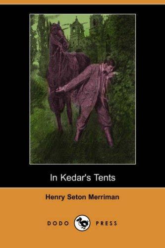 In Kedar's Tents (Dodo Press)
