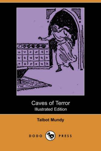 Caves of Terror (Illustrated Edition) (Dodo Press)
