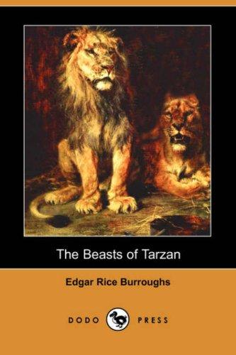 Download The Beasts of Tarzan (Dodo Press)