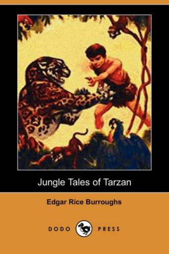 Download Jungle Tales of Tarzan (Dodo Press)