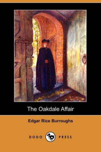 Download The Oakdale Affair (Dodo Press)
