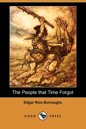 The People that Time Forgot (Dodo Press)