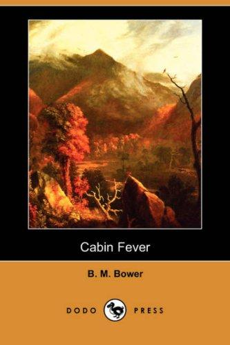 Download Cabin Fever (Dodo Press)
