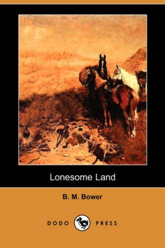 Lonesome Land (Dodo Press)