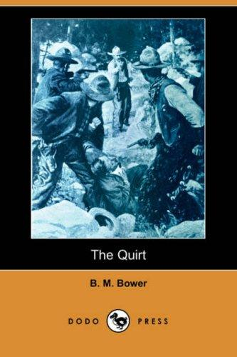 The Quirt (Dodo Press)