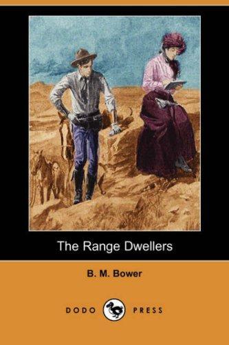 The Range Dwellers (Dodo Press)