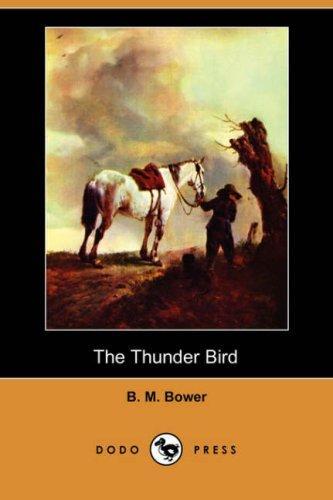 The Thunder Bird (Dodo Press)