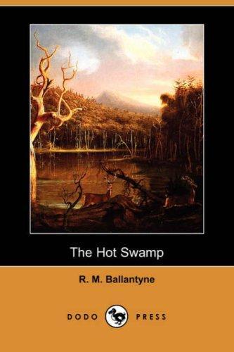 The Hot Swamp (Dodo Press)