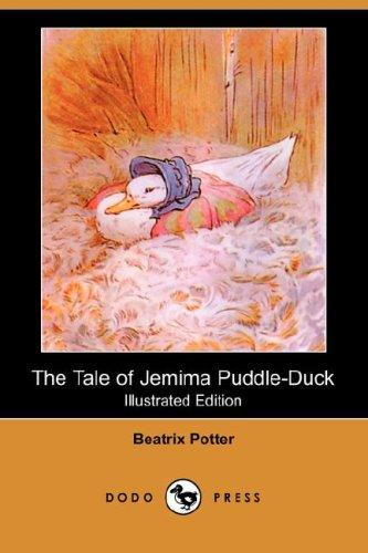 Download The Tale of Jemima Puddle-Duck (Illustrated Edition) (Dodo Press)