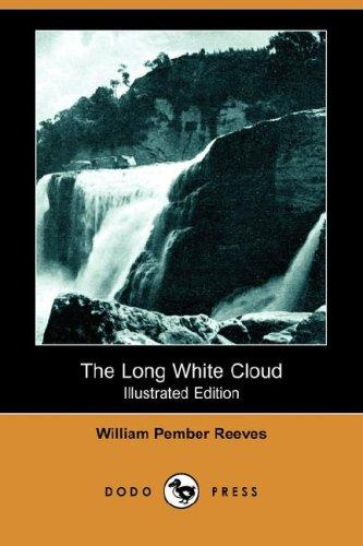 Download The Long White Cloud (Illustrated Edition) (Dodo Press)