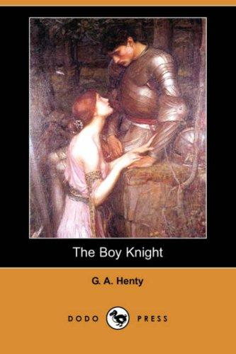 Download The Boy Knight (Dodo Press)
