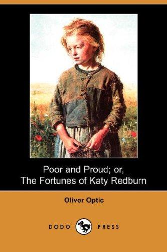 Download Poor and Proud; or, The Fortunes of Katy Redburn (Dodo Press)