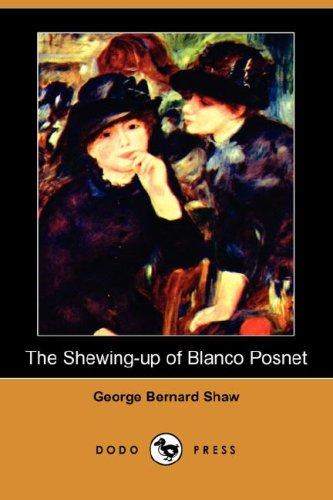 Download The Shewing-up of Blanco Posnet (Dodo Press)