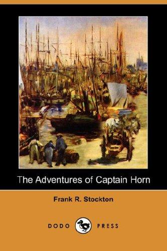 Download The Adventures of Captain Horn (Dodo Press)