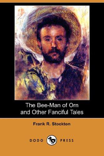 Download The Bee-Man of Orn and Other Fanciful Tales (Dodo Press)