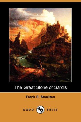 Download The Great Stone of Sardis (Dodo Press)