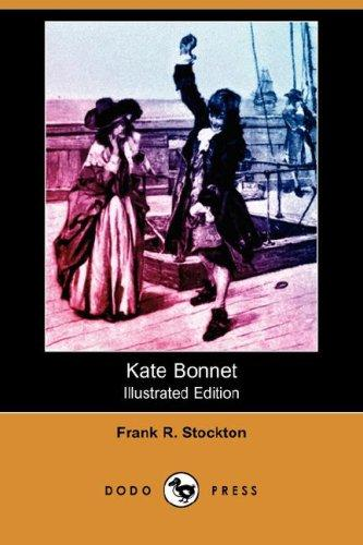 Download Kate Bonnet (Illustrated Edition) (Dodo Press)
