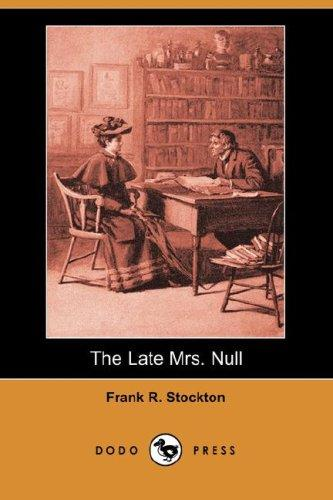 The Late Mrs. Null (Dodo Press)