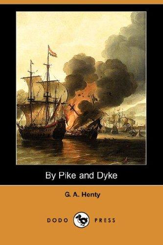 Download By Pike and Dyke (Dodo Press)