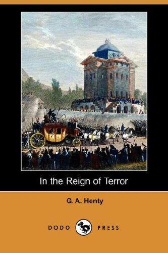 Download In the Reign of Terror (Dodo Press)