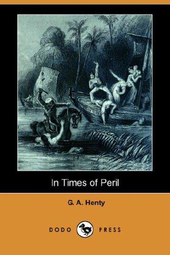 In Times of Peril (Dodo Press)