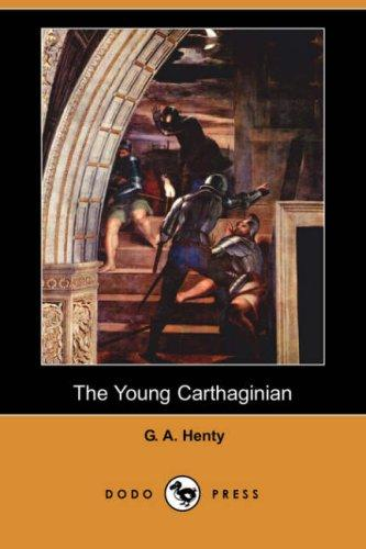 Download The Young Carthaginian (Dodo Press)