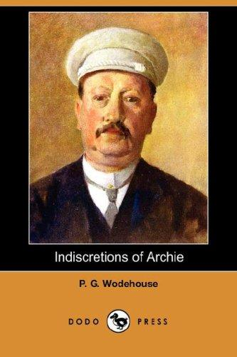 Download Indiscretions of Archie (Dodo Press)