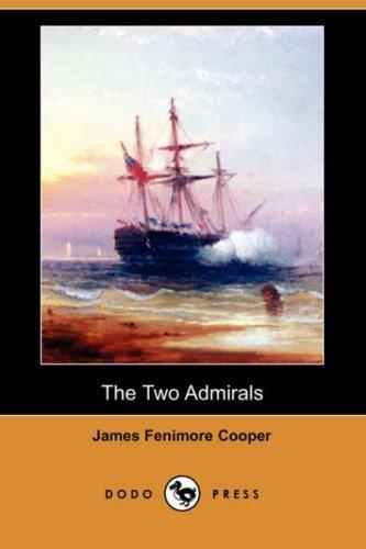 The Two Admirals (Dodo Press)