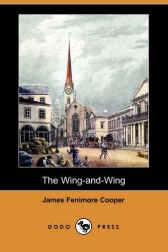 Download The Wing-and-Wing (Dodo Press)